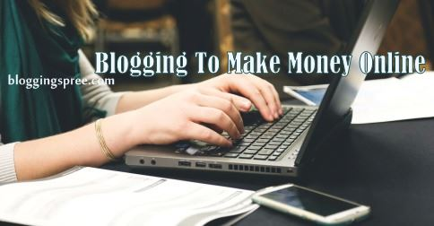 blogging for making money online